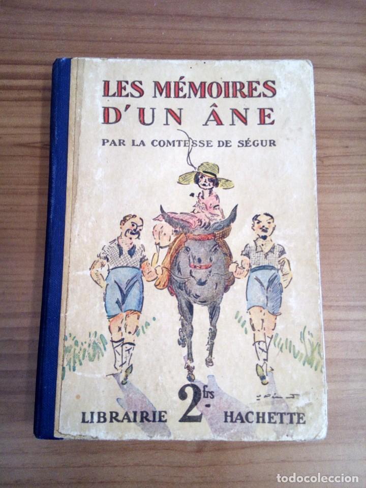Libros antiguos: LES MÉMOIRES D´ UN ÂNE. COMTESSE DE SEGUR. HACHETTE. 1930 - Foto 2 - 124458923