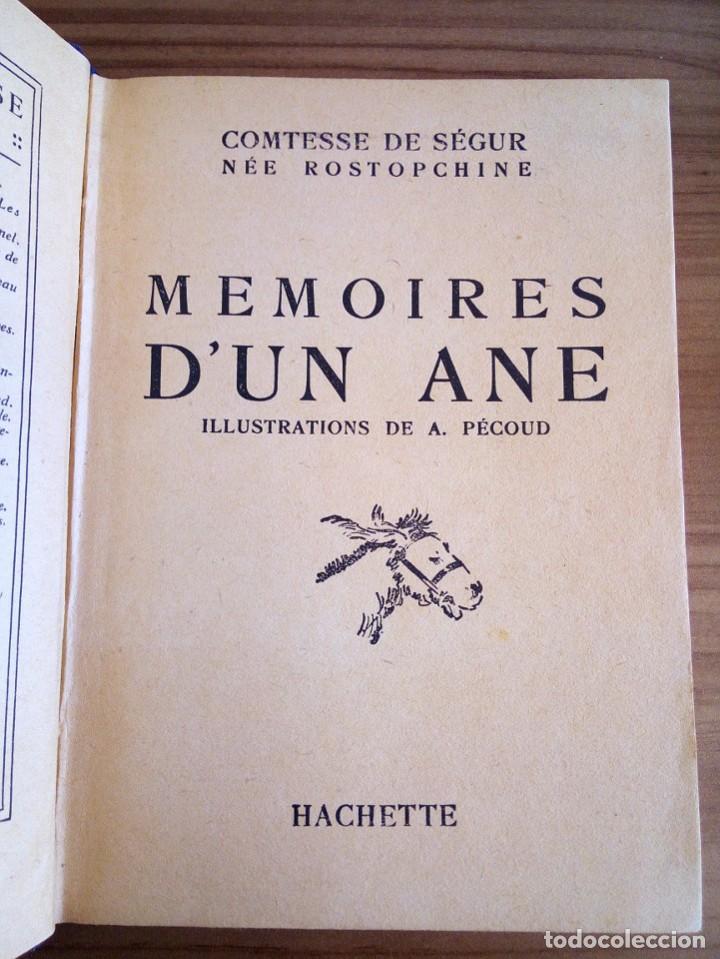 Libros antiguos: LES MÉMOIRES D´ UN ÂNE. COMTESSE DE SEGUR. HACHETTE. 1930 - Foto 3 - 124458923