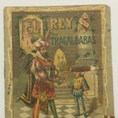 Libros antiguos: EL REY TRAGALDABAS. - [CALLEJA, S.]. Lote 123263719