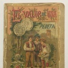 Libros antiguos: EL VALOR DE UNA PESETA. - [CALLEJA, S.]. Lote 123263731