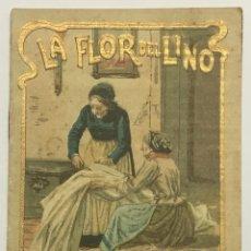 Libros antiguos: LA FLOR DEL LINO. - [CALLEJA, S.]. Lote 123263739