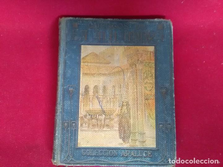 BONITO EJEMPLAR DE 1937 DE CUENTOS DE LA ALHAMBRA ..CASA EDITORIAL ARALUCE.CONTIENE 7 LÁMINAS (Libros Antiguos, Raros y Curiosos - Literatura Infantil y Juvenil - Cuentos)