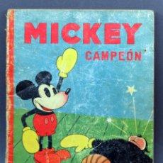 Libros antiguos: MICKEY CAMPEÓN CUENTO SATURNINO CALLEJA 1935. Lote 124882955