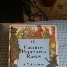 Libros antiguos: CUENTOS POPULARES RUSOS.PRIMERA EDICIÓN 1984.TERCER TOMO. Lote 125212179