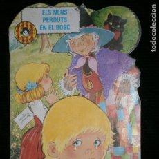 Libros antiguos: F1 CUENTO TROQUELADO ELS NENS PERDUTS AL BOSC EDICIONES TORAY AÑO 1982 EN CATALAN. Lote 125269519