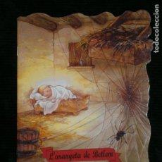 Libros antiguos: F1 CUENTO TROQUELADO L'ARANYETA DE BETLEM EDITORIAL COMBEL Nº 26 AÑO 2008 EN CATALAN . Lote 125273383