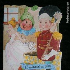 Libros antiguos: F1 CUENTO TROQUELADO EL SOLDADET DE PLOM EDITORIAL COMBEL Nº 18 AÑO 2009 EN CATALAN. Lote 125415603
