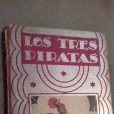 Libros antiguos: LOS TRES PIRATAS. CUENTOS DE PLATA, SATURNINO CALLEJA. ILUSTRACIONES PENAGOS Y E.A. ARIS. 1936.. Lote 126209115