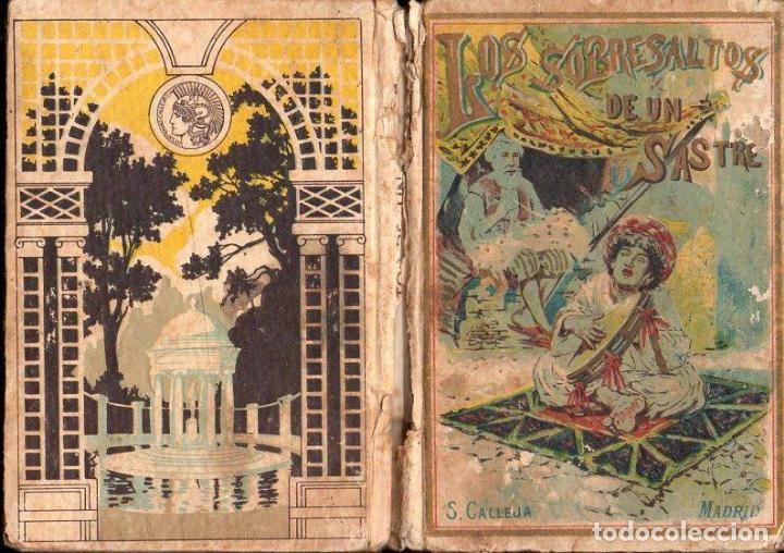 LOS SOBRESALTOS DE UN SASTRE (CALLEJA, S.F.) (Libros Antiguos, Raros y Curiosos - Literatura Infantil y Juvenil - Cuentos)