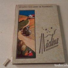 Libri antichi: MIELINA - CUENTO DE BLANCA CON 5 LÁMINAS DE MOVIMIENTO - EDITORIAL MARAVILLA. Lote 126888619