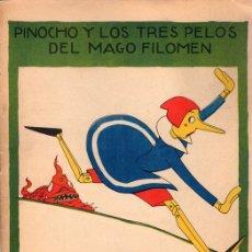 Livros antigos: PINOCHO Y LOS TRES PELOS DEL MAGO FILOMEN CUENTOS DE CALLEJA EN COLORES SERIE PINOCHO CONTRA CHAPETE. Lote 127116368