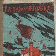Libros antiguos: LA SANG DEL DRAGÓ, VALERI SERRA (RECULL). Lote 127265251