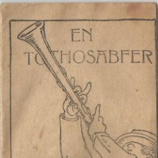 Libros antiguos: COL·LECCIÓ PATUFET 280 - MANEL FOLCH I TORRES - EN TOTHOSABFER. Lote 128098487