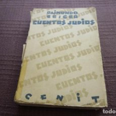 Libros antiguos: CUENTOS JUDIOS - RAIMUNDO GEIGER (1929). Lote 128132683