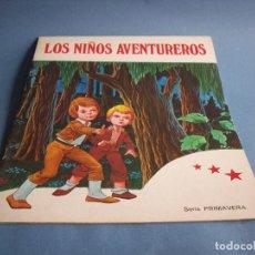 Libros antiguos: SERIE PRIMAVERA, LOS NIÑOS AVENTUREROS. Lote 128160511