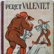 Libros antiguos: RONDALLES POPULARS. VOLUM I. PERET VALENTET. - SERRA I BOLDÚ, VALERI. - BARCELONA, 1932.. Lote 123247727