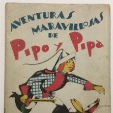 Libros antiguos: PIPO Y PIPA EN EL PAIS DE LOS FANTOCHES. - BARTOLOZZI, SALVADOR. RIVADENEYRA.. Lote 123162198