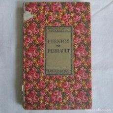 Libros antiguos: CUENTOS DE PERRAULT. BIBLIOTECA DE JUVENTUD. AÑOS 20. Lote 128913571