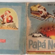Libros antiguos: PAPÁ NOEL, WALT DISNEY, COLECCIÓN GALAS INFANTILES. Lote 128972711