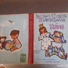 Libros antiguos: LOS DOCE CUENTOS MARAVILLOSOS POR FABIOLA,EDICIONES SINOPLE,AÑO 1960,TAPA CARTONE. Lote 129083887