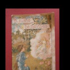 Libros antiguos: EL SUEÑO DE NAVIDAD. CARLOS FRONTAURA. Lote 129099379