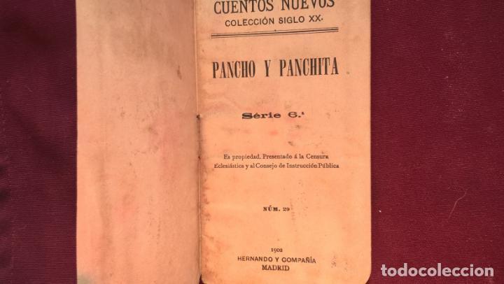 Libros antiguos: Pancho y Panchita. Cuentos nuevos colección siglo XX. 1902 - Foto 2 - 129173855