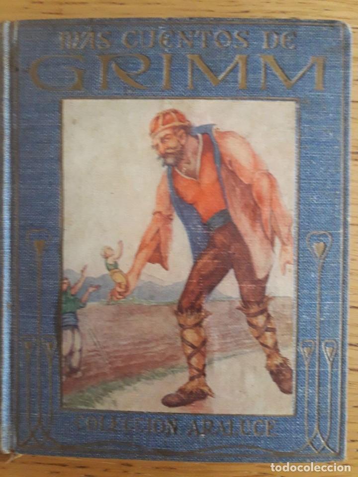 MAS CUENTOS DE GRIMM / EDI. ALARUCE / 2ª EDICIÓN 1914 (Libros Antiguos, Raros y Curiosos - Literatura Infantil y Juvenil - Cuentos)