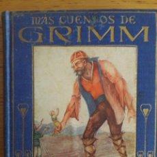 Libros antiguos: MAS CUENTOS DE GRIMM / EDI. ALARUCE / 2ª EDICIÓN 1914. Lote 129232319