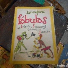 Libros antiguos: LAS MEJORES FABULAS DE IRIATE Y SAMANIEGO ILUSTRADO POR JUNCEDA. Lote 205912405