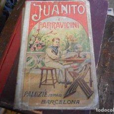 Libros antiguos: JUANITO LIBRO ESCUELA 1921 PALUZIE. Lote 129290467