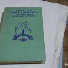 Libros antiguos: HANS CHRISTIAN ANDERSEN. Lote 129332247