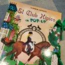 Libros antiguos: CUENTO EN POP UP, TRES DIMENSIONES DE SUSAETA,EL CLUB HIPICO. Lote 129474263