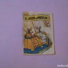 Libros antiguos: LIBRETA CUENTO. EL ARDID DE MIGUELIN. 8,5X6 CM.. Lote 129545187
