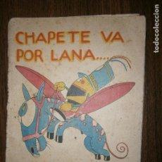 Libros antiguos: SERIE EN COLOR PINOCHO CONTRA CHAPETE VA POR LANA SATURNINO CALLEJA CASA FUNDADA 1878. Lote 129604947
