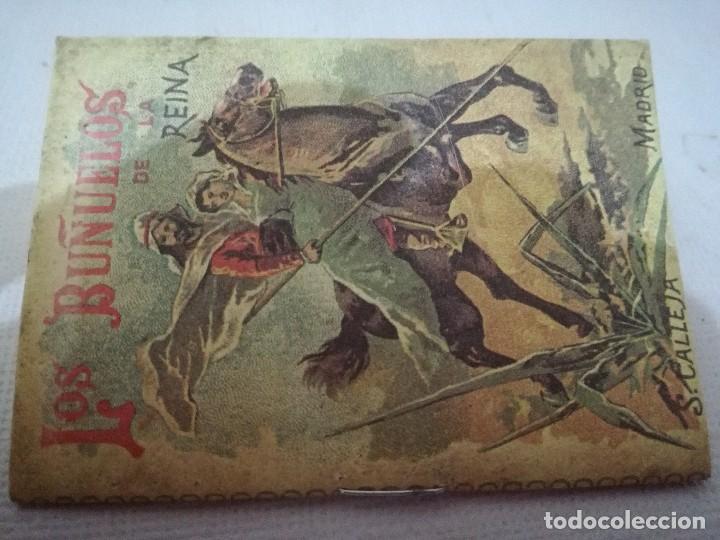 MINI LIBRO-LOS BUÑUELOS DE LA REINA-TOMO 177 RECREO INFANTIL-SATURNINO CALLEJA-1901-BUEN ESTADO FOTO (Libros Antiguos, Raros y Curiosos - Literatura Infantil y Juvenil - Cuentos)