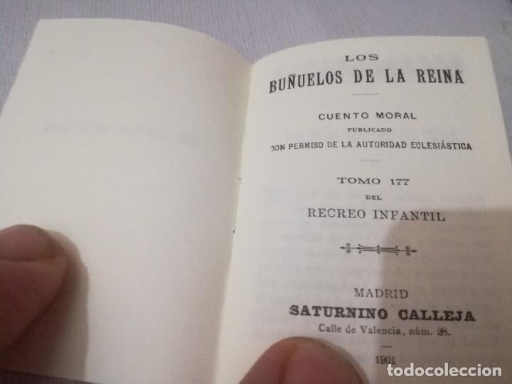 Libros antiguos: mini libro-los buñuelos de la reina-tomo 177 recreo infantil-saturnino calleja-1901-buen estado foto - Foto 3 - 129636347