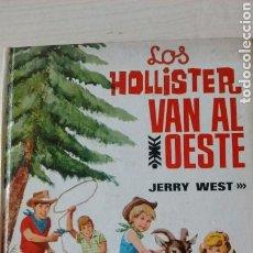 Libros antiguos: LOS HOLLISTER VAN AL OESTE. Lote 129979459