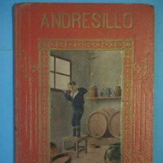 Libros antiguos: ANDRESILLO - MANUEL MARINEL-LO - DIBUJOS COLL SALIETI - LIBR. SUCESORES BLAS CAMI, 1909, 1ª EDICION. Lote 130196627
