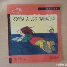Libros antiguos: SORRA A LES SABATES. PEP MOLIST Y MARIA ESPLUGA. Lote 130570406