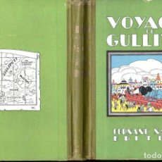 Libros antiguos: JONATHAN SWIFT . VOYAGES DE GULLIVER (NATHAN, PARIS, 1930). Lote 131106840