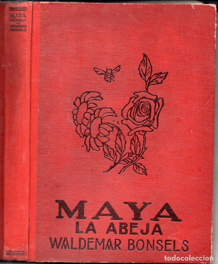 WALDEMAR BONSELS : MAYA LA ABEJA Y SUS AVENTURAS (JUVENTUD, 1930) (Libros Antiguos, Raros y Curiosos - Literatura Infantil y Juvenil - Cuentos)