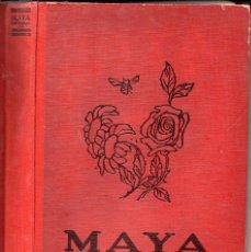 Libros antiguos: WALDEMAR BONSELS : MAYA LA ABEJA Y SUS AVENTURAS (JUVENTUD, 1930). Lote 131107168