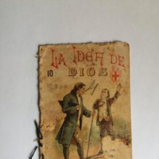 Libros antiguos: LIBRO - LA IDEA DE DIOS. Nº 10 - PONS Y CIA EDITORES CATOLICOS - BARCELONA. Lote 131107692