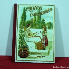 Libros antiguos: CUENTOS EXTRAORDINARIOS , S. CALLEJA. Lote 131201880
