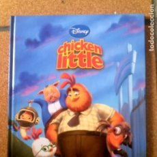 Libros antiguos: LIBRO DE DISNEY CHIKEN LITTLE. Lote 131789618