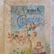 Libros antiguos: AZUL CELESTE, BIBLIOTECA PERLA. EDITORIAL SANTORINO CALLEJA. Lote 132144885