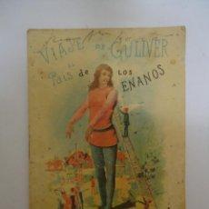 Libros antiguos: CUENTO VIAJE DE GULLIVER AL PAIS DE LOS ENANOS DE SATURNINO CALLEJA. Lote 132355994