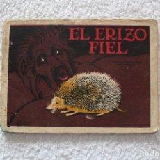 Libros antiguos: CUENTOS DE CALLEJA EN COLORES 5ª SERIE: EL ERIZO FIEL - SATURNINO CALLEJA 1919. Lote 132499998