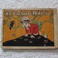 Libros antiguos: CUENTOS DE CALLEJA EN COLORES 5ª SERIE: EL GUSANO POLICIA - SATURNINO CALLEJA 1919. Lote 132500566