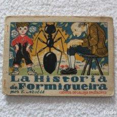 Libros antiguos: CUENTOS DE CALLEJA EN COLORES 5ª SERIE: LA HISTORIA DE FORMIGUEIRA - SATURNINO CALLEJA 1919. Lote 132504194